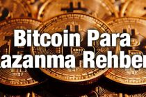 Bitcoinden Para Kazanmak | Bitcoin İle Kazanç Yöntemleri